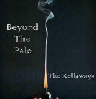 The Kellaways - Beyond The Pale