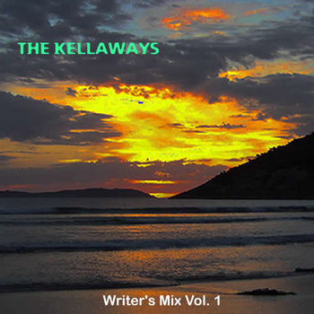 The Kellaways - Writer's Mix Vol 1