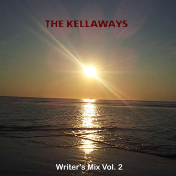 The Kellaways - Writer's Mix Vol 2